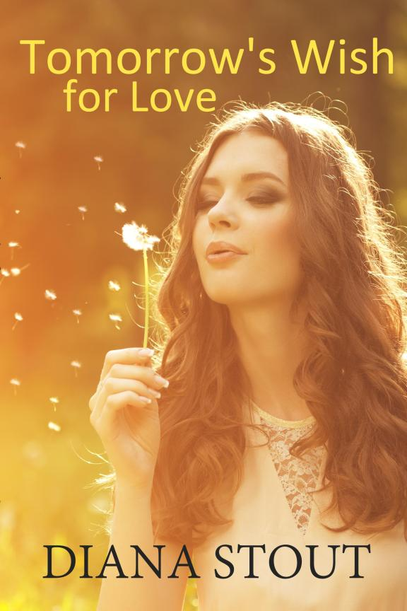 Tomorrow's Wish for Love EBOOK 6-30-19 JPEG