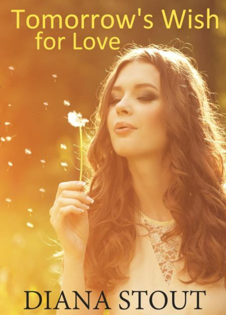Tomorrow's Wish for Love EBOOK 6-30-19 JPEG
