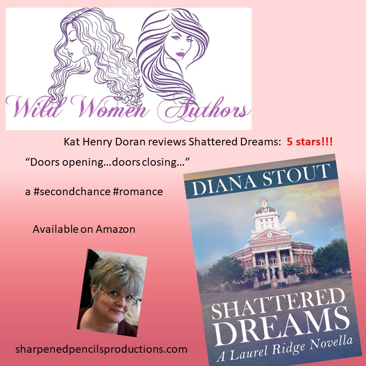 Shattered Dreams - Wild Women Author review